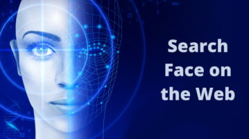 4 Free Face Search Engines to Search a Face on the Web